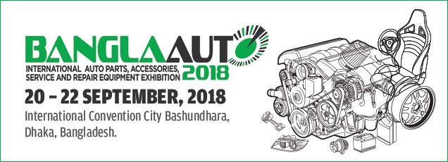 BanglaAuto 2018 | 20 – 22 September 2018 at International Convention City Bashundhara, Dhaka, Bangladesh