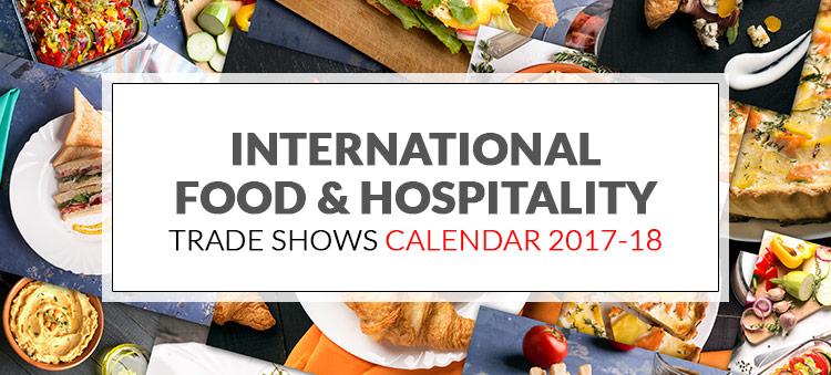 International Food & Hospitality Trade Shows 2017-18