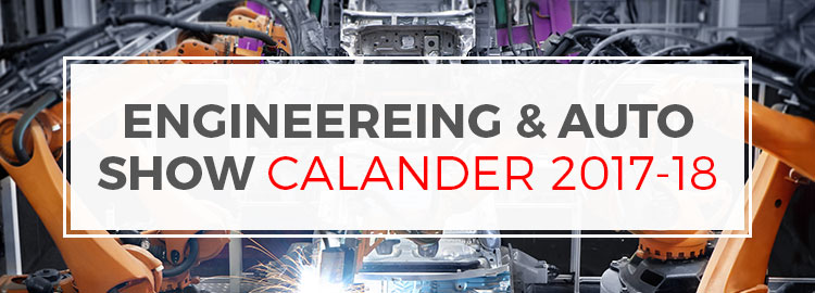 Engineereing & Auto Show Calander 2017-18