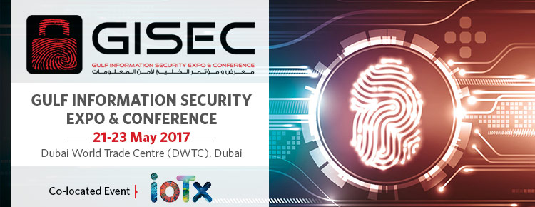 Gulf Information Security Expo & Conference | 21-23 May 2017 at Dubai World Trade Centre, Dubai