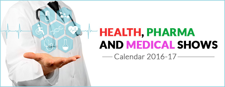 Health, Pharma and Medical shows calendar 2016-17