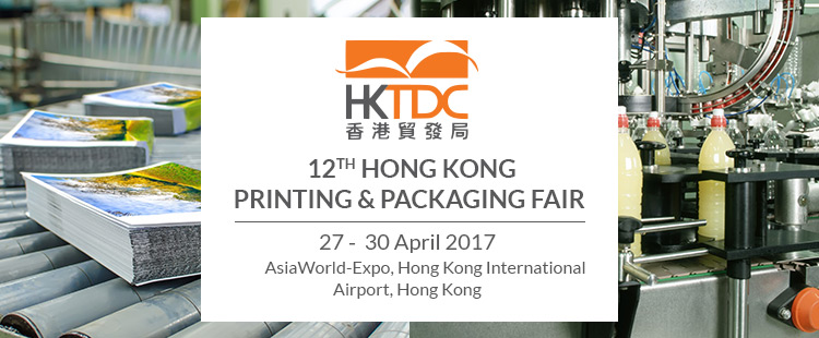 12th Hong Kong Printing & Packaging Fair | 27th to 30th April 2017 at the AsiaWorld-Expo, Hong Kong International Airport, Hong Kong
