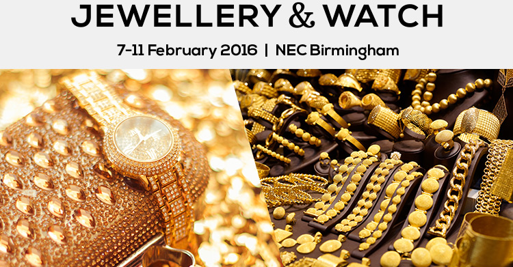 Jewellery & Watch 2016 | 07 to 11 Feb 2016 in Birmingham, UK