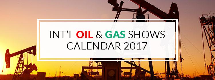 International Oil & Gas Calendar of year 2017