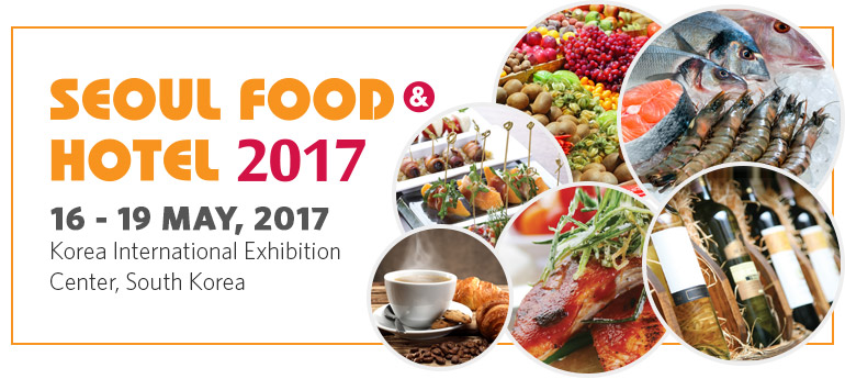 Seoul Food & Hotel 2017 | Korea International Exhibition Center, South Korea from 16 to 19 May, 2017